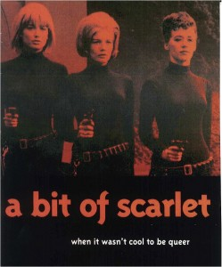 A Bit of Scarlet: When it Wasn't Cool to be Queer